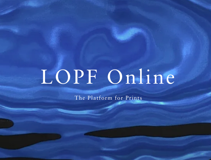 LOPF Online | The Platform for Prints